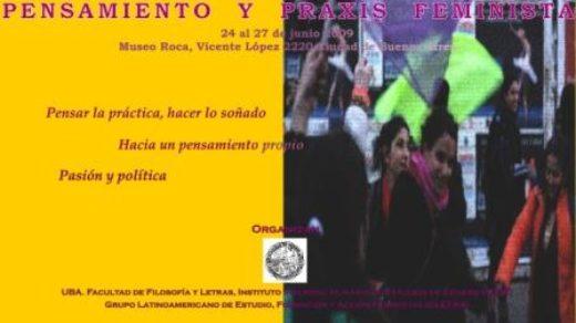 Primer Coloquio Latinoamericano Pensamiento y Praxis Feminista (Argentina, 2009)