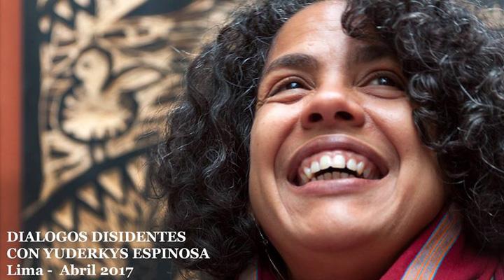 Diálogos disidentes con Yuderkys Espinosa en Lima