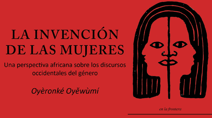 """Cómo adquirir nuestro libro """"La invención de las mujeres""""?"""