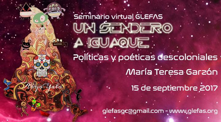 Un Sendero a Iguaque: Políticas y poéticas descoloniales