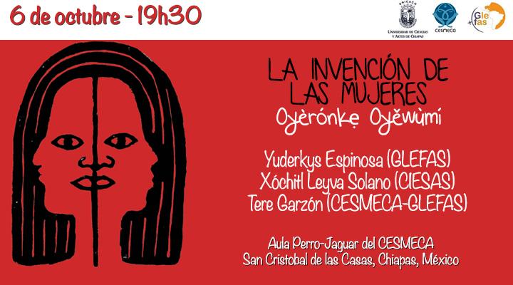 """Presentación de """"La invención de las mujeres"""" San Cristóbal, Chiapas"""